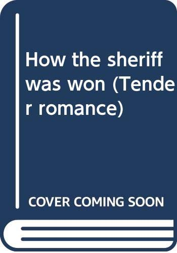 How the sheriff was won (Tender romance) By Anne Gracie