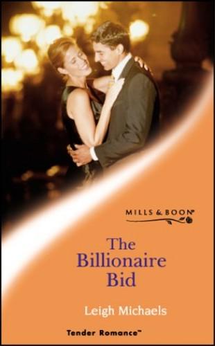 The Billionaire Bid by Leigh Michaels