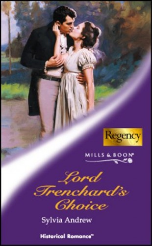 Lord Trenchard's Choice By Sylvia Andrew