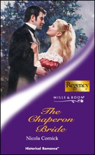The Chaperon Bride By Nicola Cornick