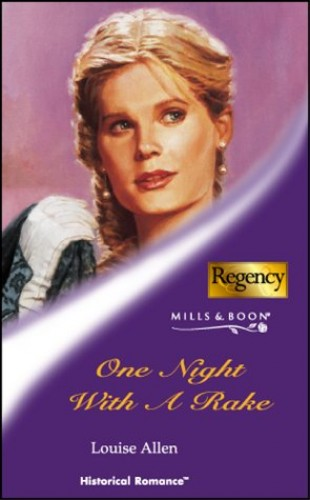 One Night with a Rake By Louise Allen