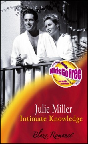 Intimate Knowledge by Julie Miller