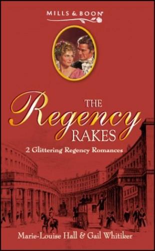 Regency Rakes 12 By Marie-Louise Hall