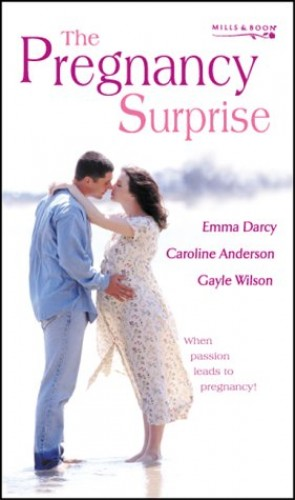 The Pregnancy Surprise By Emma Darcy
