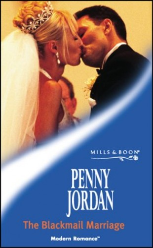 The Blackmail Marriage By Penny Jordan