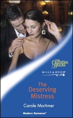 The Deserving Mistress By Carole Mortimer