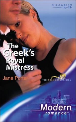 The Greek's Royal Mistress By Jane Porter