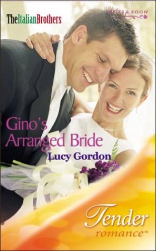 Gino's Arranged Bride By Lucy Gordon