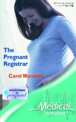 The Pregnant Registrar By Carol Marinelli
