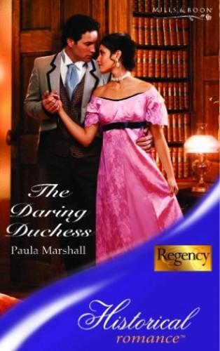 The Daring Duchess (Regency, Book 56) By Paula Marshall