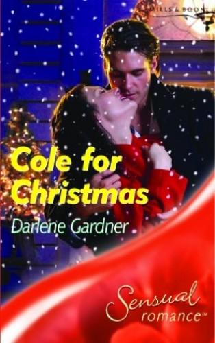 Cole for Christmas by Darlene Gardner