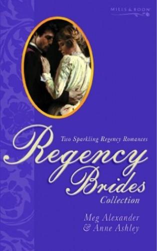 Regency Brides By Carrie Alexander