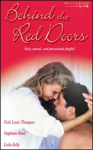Behind the Red Doors By Vicki Lewis Thompson