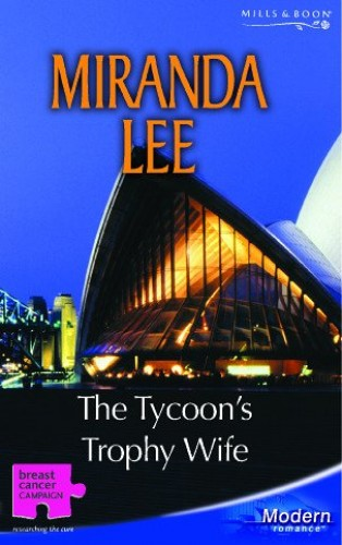 The Tycoon's Trophy Wife By Miranda Lee