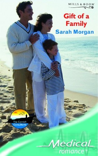 Gift of a Family By Sarah Morgan