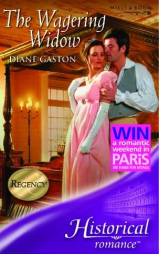 The Wagering Widow (Mills & Boon Historical) By Diane Gaston