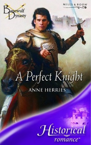 A Perfect Knight By Anne Herries