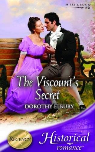 The Viscount's Secret By Dorothy Elbury