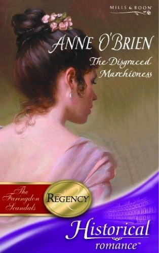The Disgraced Marchioness By Anne O'Brien