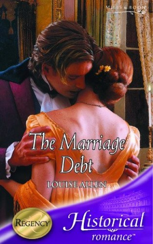 The Marriage Debt By Louise Allen