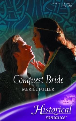 Conquest Bride By Meriel Fuller