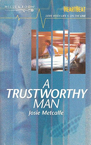 A Trustworthy Man By Josie Metcalfe