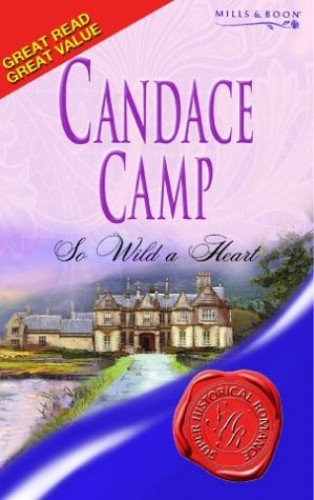 So Wild A Heart By Candace Camp