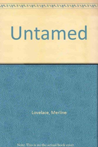 Untamed By Merline Lovelace