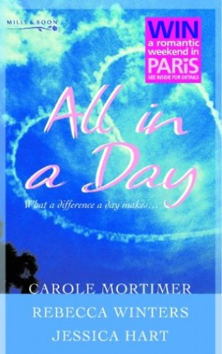 All in a Day By Carole Mortimer