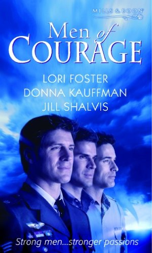 Men of Courage By Lori Foster