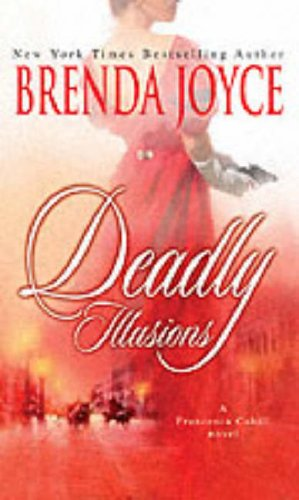 Deadly Illusions (Mills and Boon Shipping Cycle) By Brenda Joyce