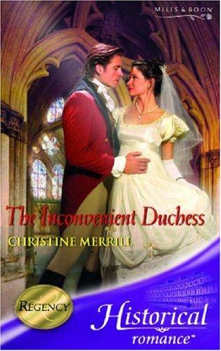 The Inconvenient Duchess By Christine Merrill