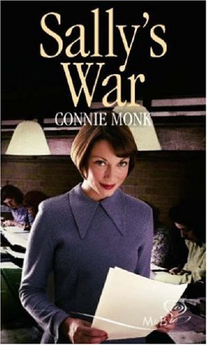 Sally's War By Connie Monk