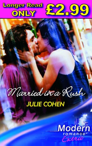 Married In A Rush By Julie Cohen