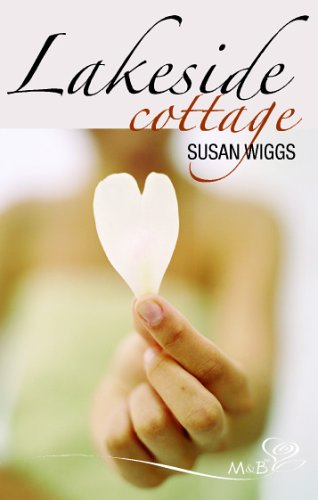 Lakeside Cottage (Silhouette Shipping Cycle) By Susan Wiggs