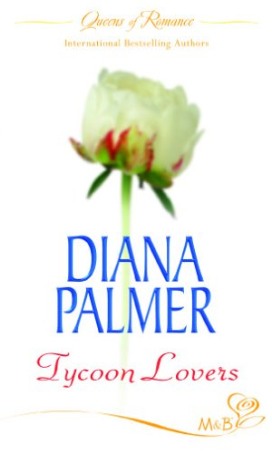 Tycoon Lovers By Diana Palmer