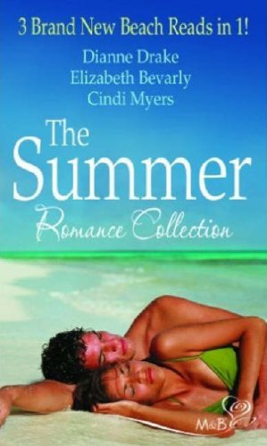 The Summer Romance Collection (Mills and Boon Shipping Cycle) By Dianne Drake