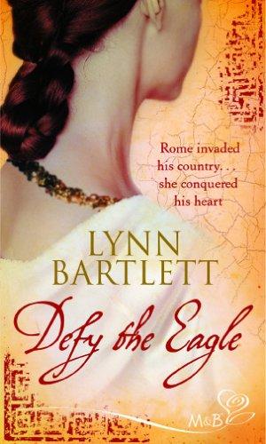 Defy the Eagle By Lynn Bartlett