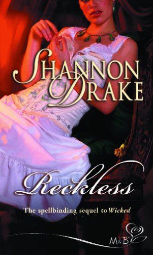 Reckless (Silhouette Shipping Cycle) By Shannon Drake