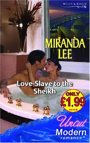 Love-Slave To The Sheikh By Miranda Lee