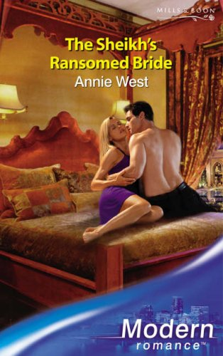 The Sheikh's Ransomed Bride By Annie West