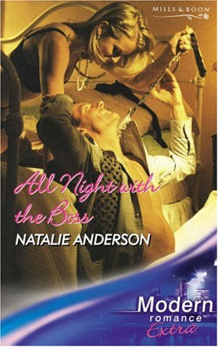 All Night with the Boss By Natalie Anderson