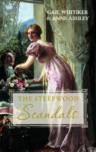 A Most Improper Proposal (Steepwood Scandal) By Gail Whitiker