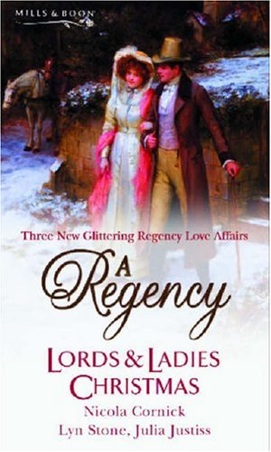 A Regency Lords & Ladies Christmas (Silhouette Shipping Cycle) By Nicola Cornick