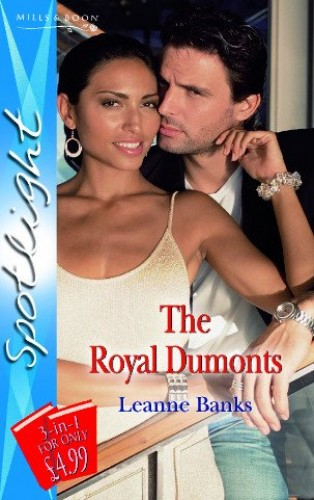 The Royal Dumonts By Leanne Banks