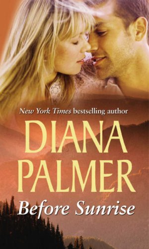 Before Sunrise By Diana Palmer