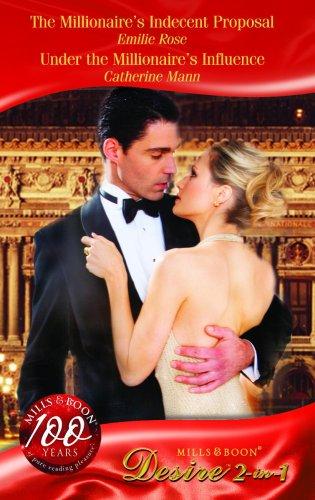 The Millionaire's Indecent Proposal By Emilie Rose