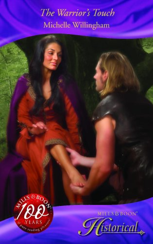 The Warrior's Touch (Mills & Boon Historical) By Michelle Willingham