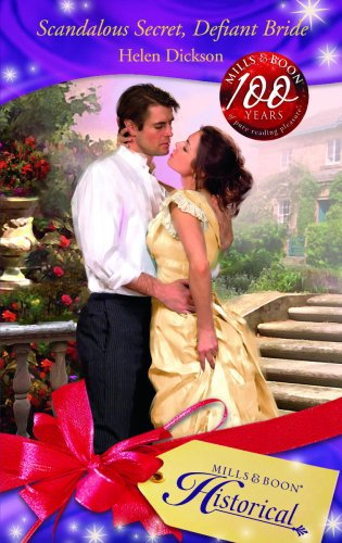 Scandalous Secret, Defiant Bride By Helen Dickson