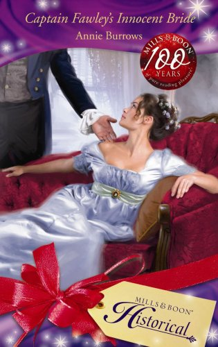 Captain Fawley's Innocent Bride By Annie Burrows